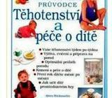 4x kniha o tehotenstvi/pece o dite. Cena dohodou